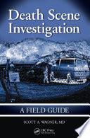 Death Scene Investigation Book