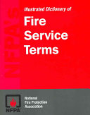 NFPA's Illustrated Dictionary of Fire Service Terms