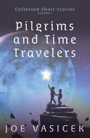 Pilgrims and Time Travelers