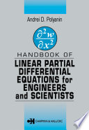 Handbook of Linear Partial Differential Equations for Engineers and Scientists