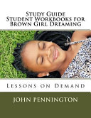 Study Guide Student Workbook for Brown Girl Dreaming Book