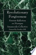 Revolutionary Forgiveness