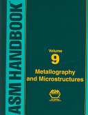 Metallography and Microstructures