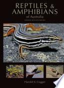 Reptiles and Amphibians of Australia Book