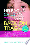 Help Your Child Or Teen Get Back On Track Book PDF