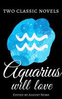Two Classic Novels Aquarius Will Love