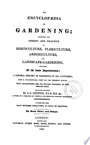 An+Encyclopedia+of+Gardening+Comprising+the+Theory+and+Practice+of+Horticulture%2C+Floriculture%2C+Arboriculture+and+Landscape-gardening...