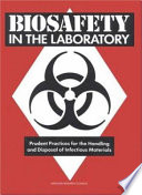 Biosafety in the Laboratory