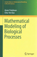 Mathematical Modeling of Biological Processes Book