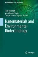 Nanomaterials and Environmental Biotechnology