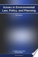 Issues in Environmental Law  Policy  and Planning  2011 Edition
