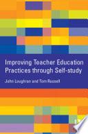 Improving Teacher Education Practice Through Self study