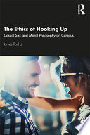 The Ethics of Hooking Up