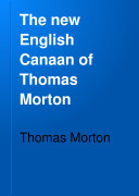 The New English Canaan of Thomas Morton