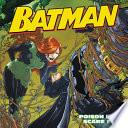 Batman Classic: Poison Ivy's Scare Fair