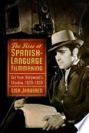 The Rise of Spanish-Language Filmmaking