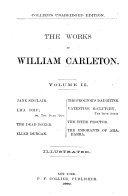 Jane Sinclair  Lha dhu  The dead boxer  Ellen Duncan  The proctor s daughter  Valentine McClutchy  The tithe proctor  The emigrants of Ahadarra  Traits and stories of the Irish peasantry