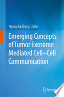 Emerging Concepts of Tumor Exosome   Mediated Cell Cell Communication