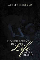 Do You Believe in Life After Death