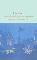 London: An Illustrated Literary Companion