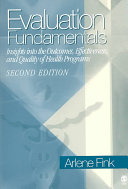 Evaluation Fundamentals: Insights into the Outcomes, Effectiveness, and Quality of Health Programs