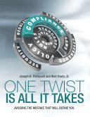 One Twist Is All It Takes: Avoiding the Mistake That Will Define You Pdf