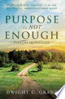 Purpose Is Not Enough Book PDF