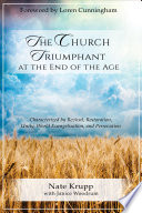 The Church Triumphant at the End of the Age Book PDF