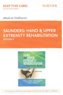 Hand and Upper Extremity Rehabilitation Pageburst E book on Vitalsource Retail Access Card Book