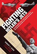 Fighting Hitler s Jets