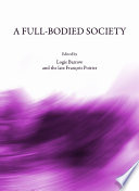 A Full-Bodied Society