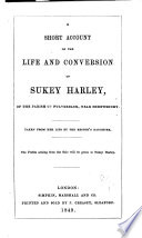 A short account of the life and conversion of Sukey Harley  taken from her lips by the rector s daughter    Guise