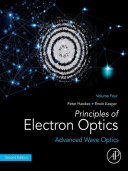 Principles of Electron Optics  Volume 4 Book