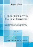 The Journal Of The Franklin Institute Vol 111