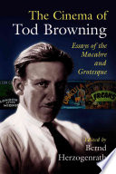 The Cinema Of Tod Browning