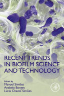 Recent Trends in Biofilm Science and Technology [Pdf/ePub] eBook