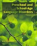 Preschool and School-Age Language Disorders