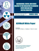 Background  Status  and Issues Related to the Regulation of Advanced Spent Nuclear Fuel Recycle Facilities Book