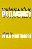 Understanding Pedagogy