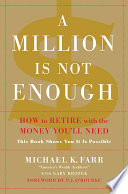 A Million Is Not Enough