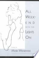 All Weekend With The Lights On Book PDF