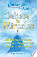 Chicken Soup for the Soul  Believe in Miracles