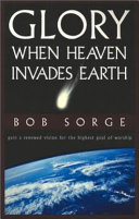 Glory  When Heaven Invades Earth Book