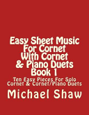 Easy Sheet Music for Cornet With Cornet   Piano Duets