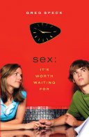 Sex: It's Worth Waiting For