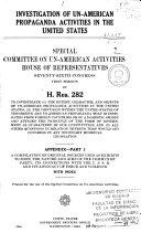 Investigation of Un American Activities and Propaganda