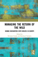 Managing the Return of the Wild
