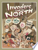 Invaders From The North