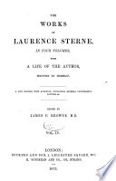 Sermons XXXIII XLV  Letters of Laurence Sterne to his most intimate friends  The fragment  The histoy of a good warm watch coat  Appendix  unpublished letters