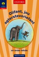 Books - Olifant, jou agterstevoriefant | ISBN 9780199046423